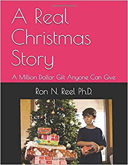 A Real Christmas Story: A Million Dollar Gift Anyone Can Give ...