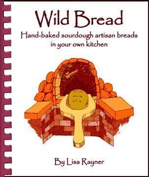 Wild Bread - Handbaked sourdough artisan breads in your own kitchen