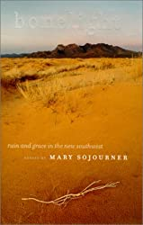 Bonelight: Ruin And Grace In The New Southwest (Environmental Arts and Humanities)