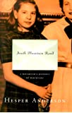 South Mountain Road: A Daughter's Journey of Self-Discovery: A Daughter's Journey of Discovery