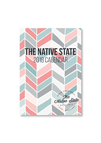 2018 Desk Calendar by The Native State
