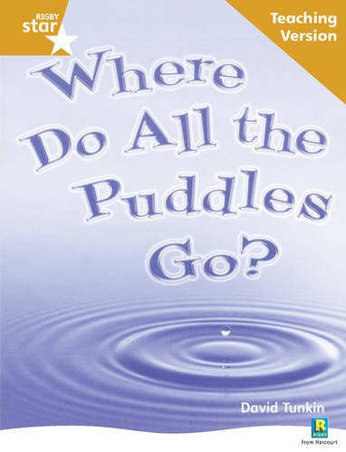 Read Online Where Do All the Puddles Go? (Rigby Star) PDF