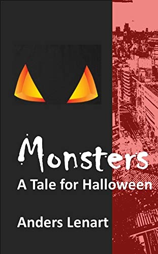 Monsters: A Tale for -