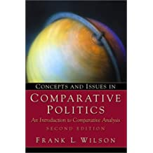 Concepts and Issues in Comparative Politics: An Introduction to Comparative Analysis (2nd Edition)