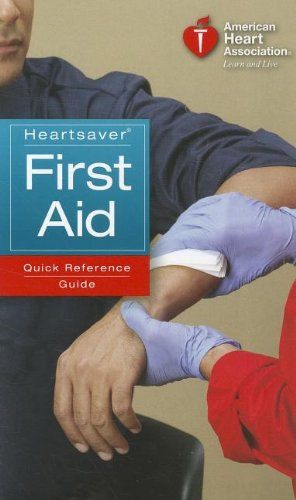 Heartsaver First Aid Quick Reference Guide