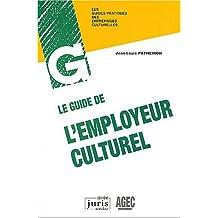 LE GUIDE DE L'EMPLOYEUR CULTUREL
