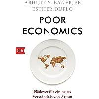 Poor Economics: Plädoyer für ein neues Verständnis von Armut