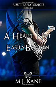 Win A Free A Heart Not Easily Broken (Butterfly Memoirs)