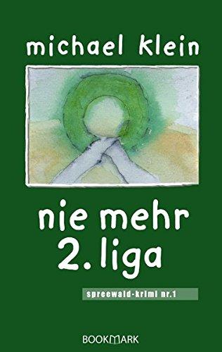 Nie Mehr 2. Liga (German Edition) ebook