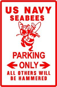 SEABEE PARKING navy military engineer sign by Texsign