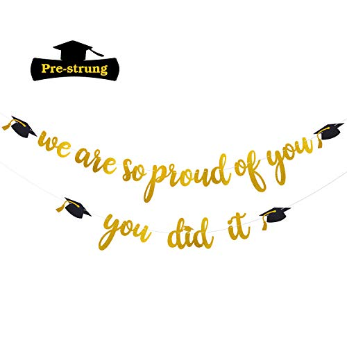 Yaaaaasss! We are So Proud of You & You Did It Gold Glitter Banner Kit for 2019 Graduation Party Grad Party Decorations Supplies No DIY Required & Ready to -