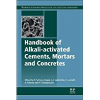 Handbook of Alkali-activated Cements, Mortars and Concretes (Woodhead