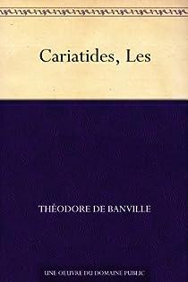 Les Cariatides par Banville