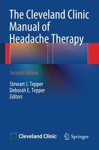 The Cleveland Clinic Manual Of Headache Therapy  Second Edition