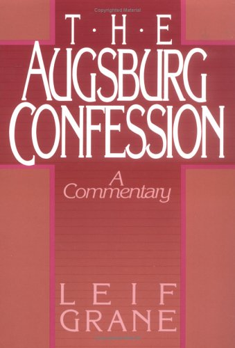 Augsburg Confession The (English and Danish Edition)