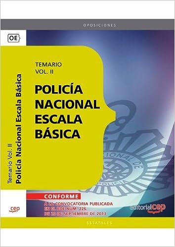 Policía Nacional Escala Básica. Temario Vol. II.: 2 (Policia