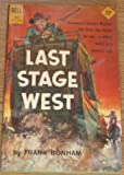Last Stage West, Frank Bonham, 0441471943