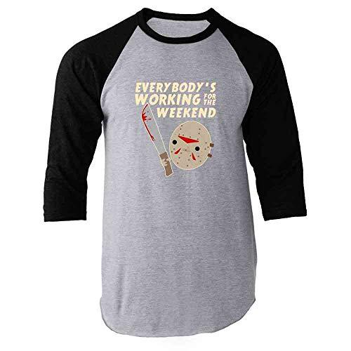 Everybody's Working for The Weekend Jason Black L Raglan Baseball Tee Shirt ()