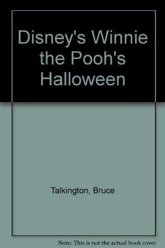 Disney's: Winnie the Pooh's: Halloween by Bruce Talkington -