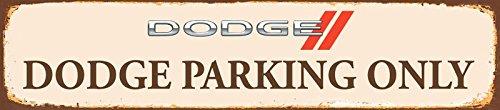 Schatzmix Dodge Parking only strassenschild rost 46x10cm blechschild