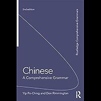 Chinese: A Comprehensive Grammar (Routledge Comprehensive Grammars)