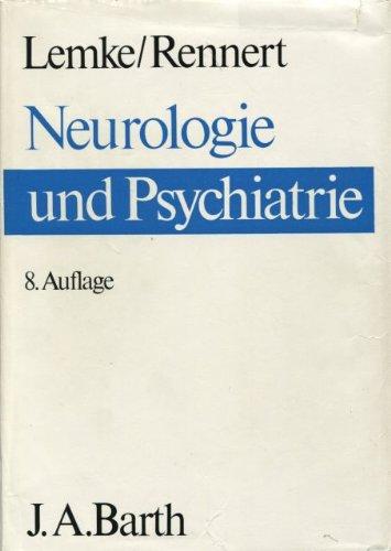 Neurologie Und Psychiatrie Sowie Grundzüge Der Neuropsychiatrie Des Kindes  Und Jugendalters