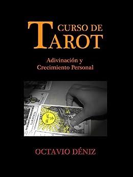 Curso de Tarot. Adivinación y crecimiento personal (Spanish Edition) by [Déniz, Octavio]