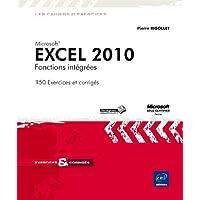 Excel 2010 Fonctions intégrées - Exercices et corrigés