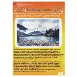 Spey to Z - Understanding Traditional, Scandinavian, & Skagit Style Spey Casting with a Single & Double-handed Rod (Tutorial (Spey Casting Dvd)