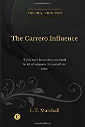 The Carrero Influence: (Limited edition cover)
