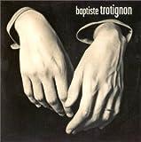 Solo 1 by Baptiste Trotignon (2003-11-04)