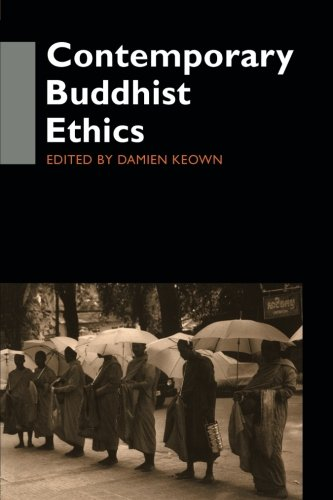 Contemporary Buddhist Ethics (Routledge Critical Studies in Buddhism)