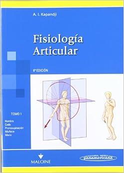Colección Kapandji: Fisiología Articular 3 Tomos: Colecci—n Kapandji. Fisiolog'a Articular. Nueva Presentaci—n por María Torres La Comba