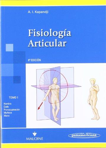 Descargar Libro Fisiología Articular: Fisiología Articular. Hombro, Codo, Pronosupinación, Muñeca, Mano: 3 Adabert Kapandji