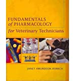 Fundamentals of Pharmacology for Veterinary Technicians (Book Only), Romich, Janet Amundson, 1111318840