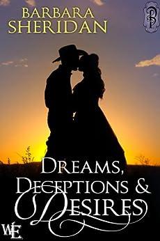 Dreams, Deceptions and Desires (Western Escape Book 5) by [Sheridan, Barbara]