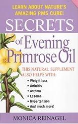 Secrets of Evening Primrose Oil (Our Secrets Of...)