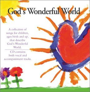 God's Wonderful World by Shawn T. Walker