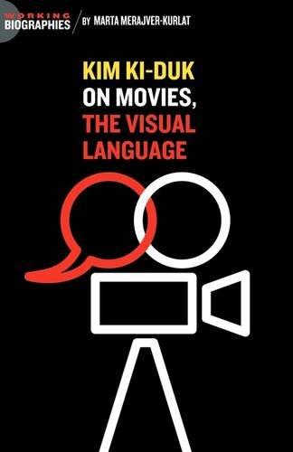 Kim Ki Duk: On Movies, the Visual Language ebook