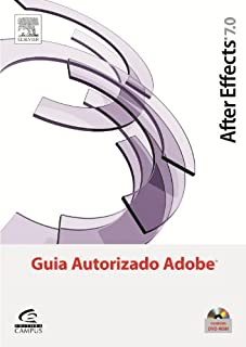 After Effects 7. Guia Autorizado Adobe
