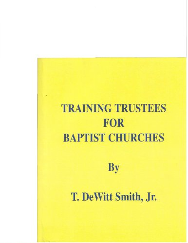 Training Trustees For Baptist Churches