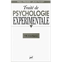 Traité de psychologie expérimentale, t.07: Intelligence (L')