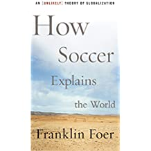 fan products of How Soccer Explains the World: An Unlikely Theory of Globalization