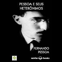 Pessoa e seus Heterônimos