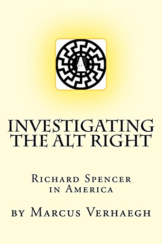 Investigating the Alt Right: Richard Spencer in America