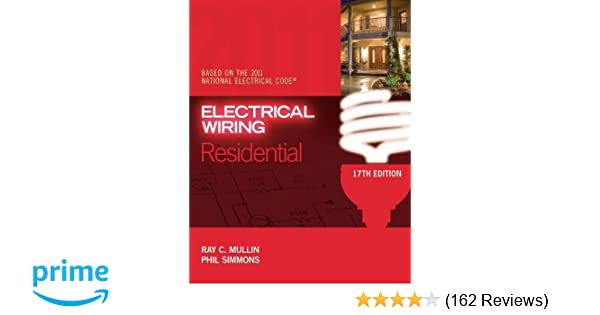 electrical wiring residential ray c mullin phil simmons rh amazon com Home Electrical Wiring Books Basic Electrical Wiring Book