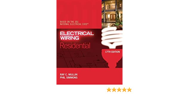 electrical wiring residential ray mullin phil simmons rh amazon ca Best Book On Electrical Wiring Best Book On Electrical Wiring