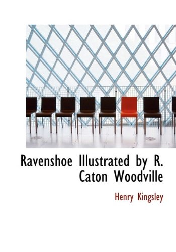 Ravenshoe Illustrated by R. Caton Woodville PDF