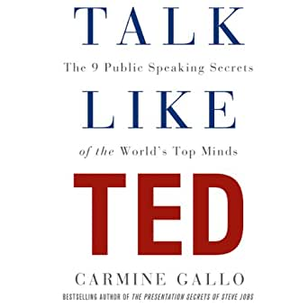 Amazon com: Talk Like TED: The 9 Public Speaking Secrets of