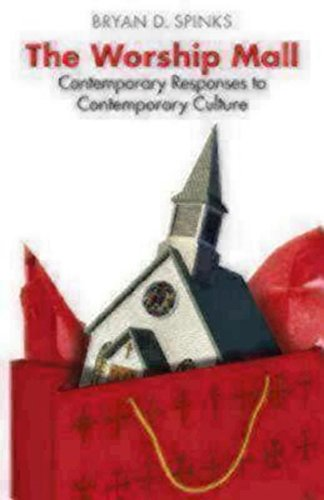 The Deify Mall: Contemporary Responses to Contemporary Culture (Alcuin Club Collections)